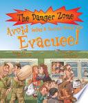Avoid Being a Second World War Evacuee!