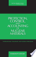 Protection  Control  and Accounting of Nuclear Materials