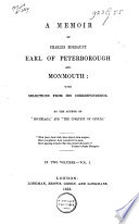 A Memoir of Charles Mordaunt  Earl of Peterborough and Monmouth