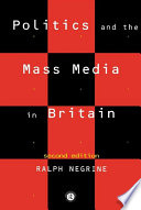 Politics and the Mass Media in Britain