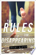 The Rules for Disappearing Book PDF
