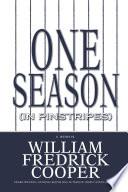 One Season In Pinstripes