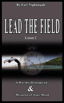 Lead the Field by Earl Nightingale   Lesson