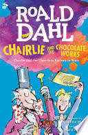 Chairlie and the Chocolate Works