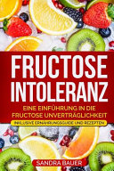 Fructose Intoleranz