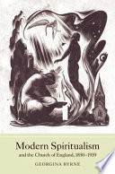 Modern Spiritualism and the Church of England  1850 1939