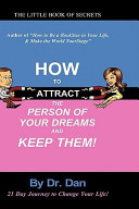 Ebook How to Attract the Person of Your Dreams and Keep Them! Epub Dr Dan Ardebili Apps Read Mobile