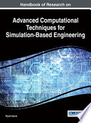 Handbook Of Research On Advanced Computational Techniques For Simulation Based Engineering
