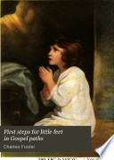 First Steps for Little Feet in Gospel Paths