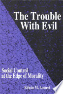 The Trouble With Evil