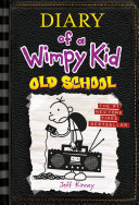 Old School (Diary of a Wimpy Kid #10) Book