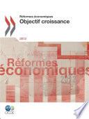 R  formes   conomiques 2012 Objectif croissance