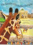 The Giraffe Who Walked To Paris