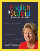 English Is Stupid  Students Are Not