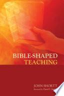Bible Shaped Teaching