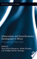 Urbanization and Socio Economic Development in Africa