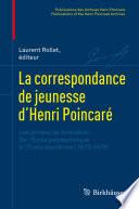 La correspondance de jeunesse d   Henri Poincar