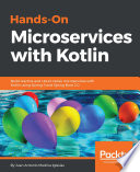 Hands On Microservices With Kotlin