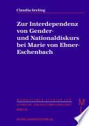Zur Interdependenz von Gender- und Nationaldiskurs bei Marie von Ebner-Eschenbach