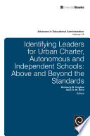 Identifying Leaders for Urban Charter  Autonomous and Independent Schools