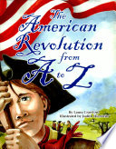 American Revolution from A to Z  The