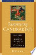 Resurrecting Candrakirti