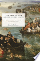The Struggle for Power in Early Modern Europe Of Westphalia Which Ended More Than A Century