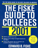 The Fiske Guide to Colleges 2001