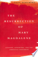 The Resurrection Of Mary Magdalene book