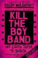 Kill The Boy Band Pdf [Pdf/ePub] eBook