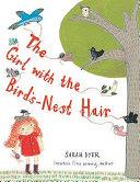 The Girl with the Bird s nest Hair