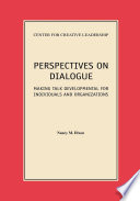 Perspectives On Dialogue Making Talk Developmental For Individuals And Organizations book