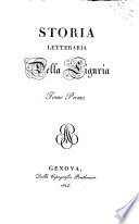 Storia letteraria della Liguria tomo primo [-quinto]