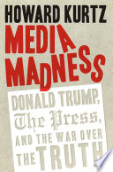 Media Madness President Now Many Are On A