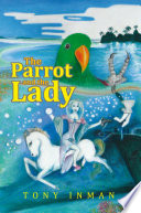 The Parrot   The Lady