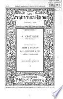 A Critique (with Illustrations) of the Works of Adler & Sullivan, D. H. Burnham & Co., Henry Ives Cobb