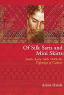 Of Silk Saris and Mini skirts