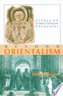 orientalism essays Read this history other essay and over 88,000 other research documents orientalism ashok patel martha vines art history 101 march 25, 2008 orientalism the term orient is for romantic and misunderstood middle.