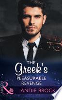 The Greek s Pleasurable Revenge  Mills   Boon Modern   Secret Heirs of Billionaires  Book 8