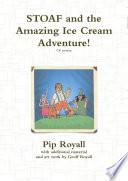 STOAF and the Amazing Ice Cream Adventure