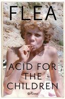 Book Acid for the Children  Memorias