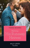 Marrying His Runaway Heiress (Mills & Boon True Love) Pdf/ePub eBook