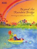 Beyond the Rainbow Bridge