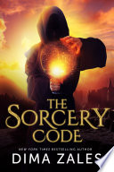The Sorcery Code  The Sorcery Code  Volume 1    A Fantasy Novel of Magic  Romance  Danger  and Intrigue