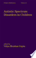 Autistic Spectrum Disorders In Children