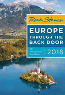 Rick Steves Europe Through the Back Door 2016