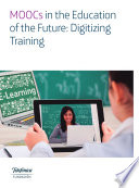 MOOCs in the Education of the Future  Digitizing Training