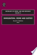 Immigration  Crime and Justice