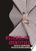 Assembling Identities Arts Humanities And Social Sciences Represents A