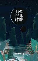 Two Dark Moons Book PDF